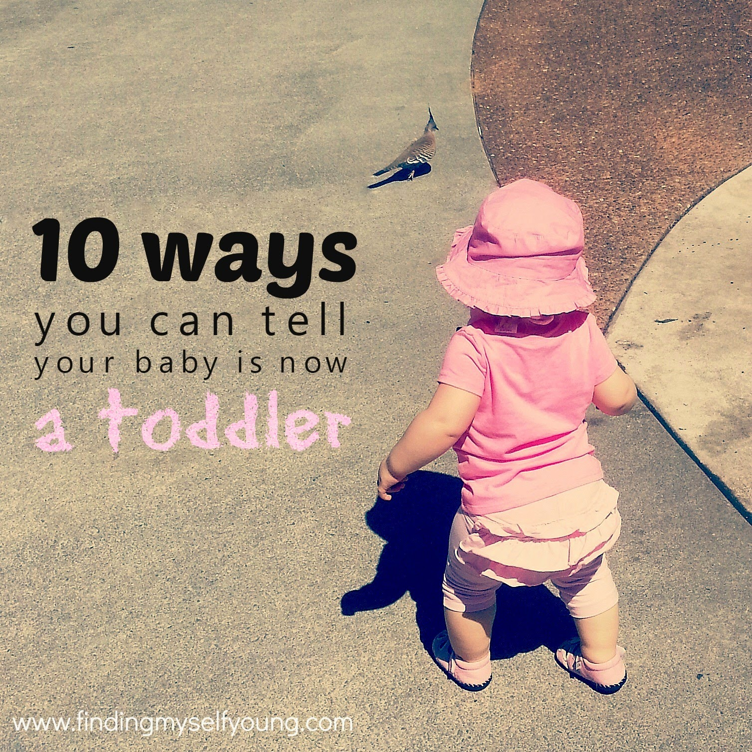 10 ways to tell your baby is now a toddler