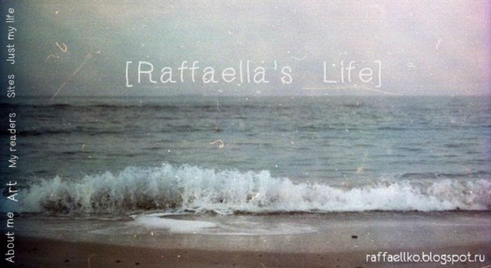 [★ Raffaella's Life★]