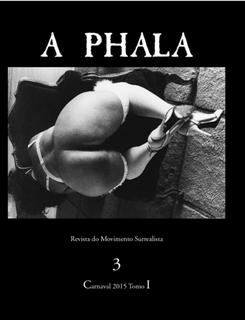 A  PHALA 3, Almanach du Mouvement Surréaliste International pour ce siècle (2 VOLUMES)