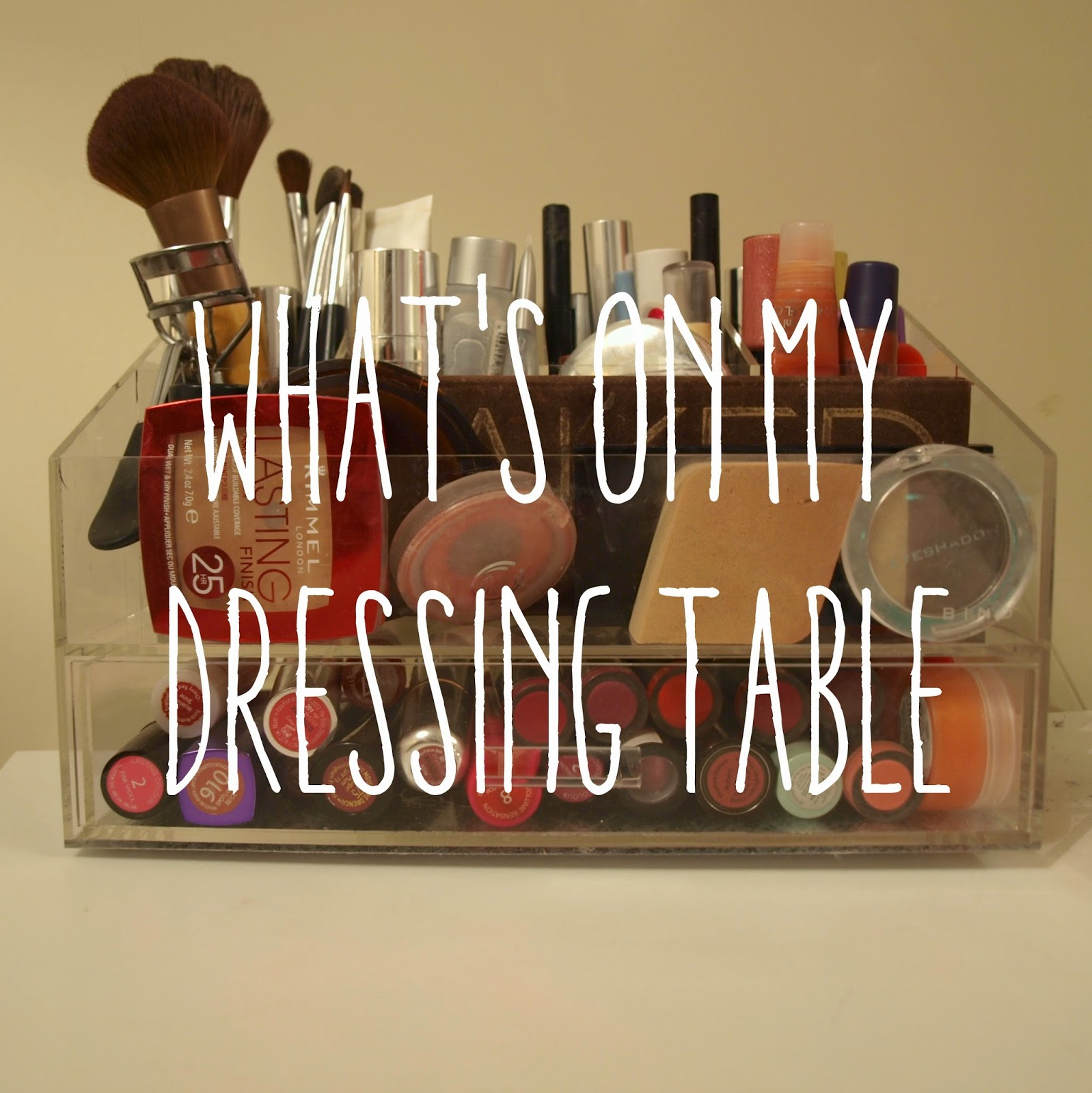 What's On My Dressing Table | Alternative Acrylic Storage