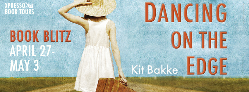 Book Blitz: Dancing On The Edge By Kit Bakke