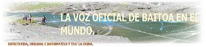 LA VOZ OFICIAL DE BAITOA EN EL MUNDO.