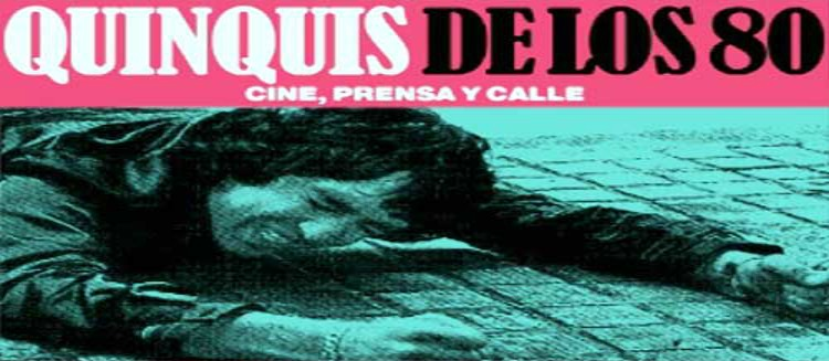 CINE QUINQUI DE LOS 80