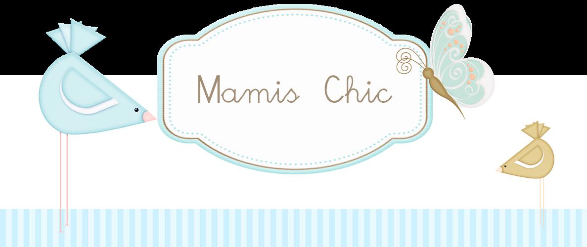 Mamis Chic