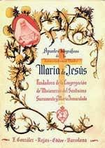 """""""Apuntes biográficos de la Reverendísima Madre María de Jesús de la Inmaculada"""""""