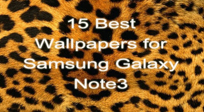 15 Best Wallpapers for Samsung Galaxy Note 3