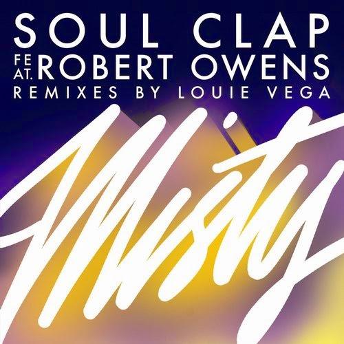 Soul Clap feat. Robert Owens - Misty