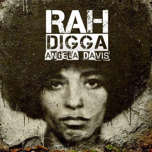 Rah Digga - Angela Davis