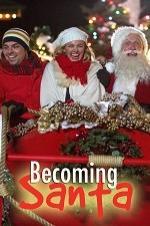 Watch Becoming Santa Online Free Putlocker
