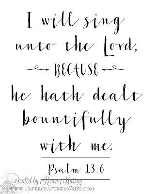 Papercraft Memories: Psalm 13:6 WORDart by Karen