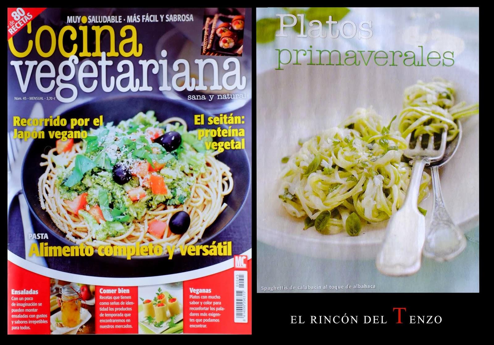 Cocina Vegetariana Revista | El Rincon Del Tenzo Nuevas Recetas Saludables En La Revista