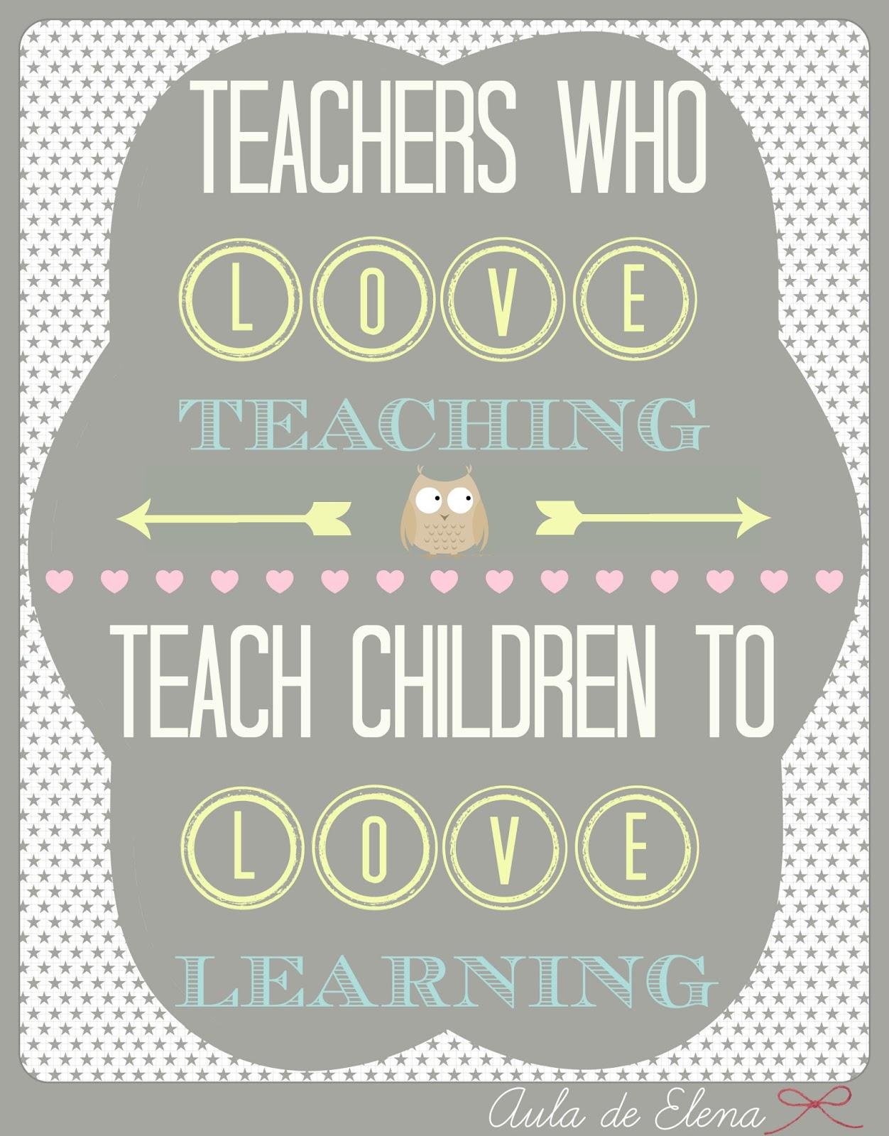 Aula de Elena: Los profesores que aman enseñar