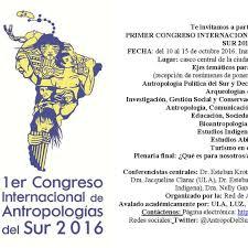 Primer Congreso Internacional de Antropologías del Sur 2016