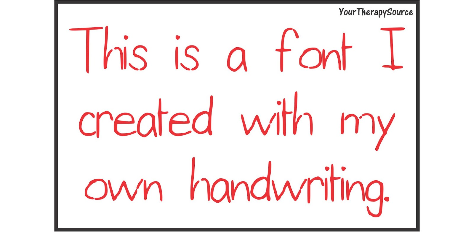 Create Your Own Font | Your Therapy Source - www.YourTherapySource.com
