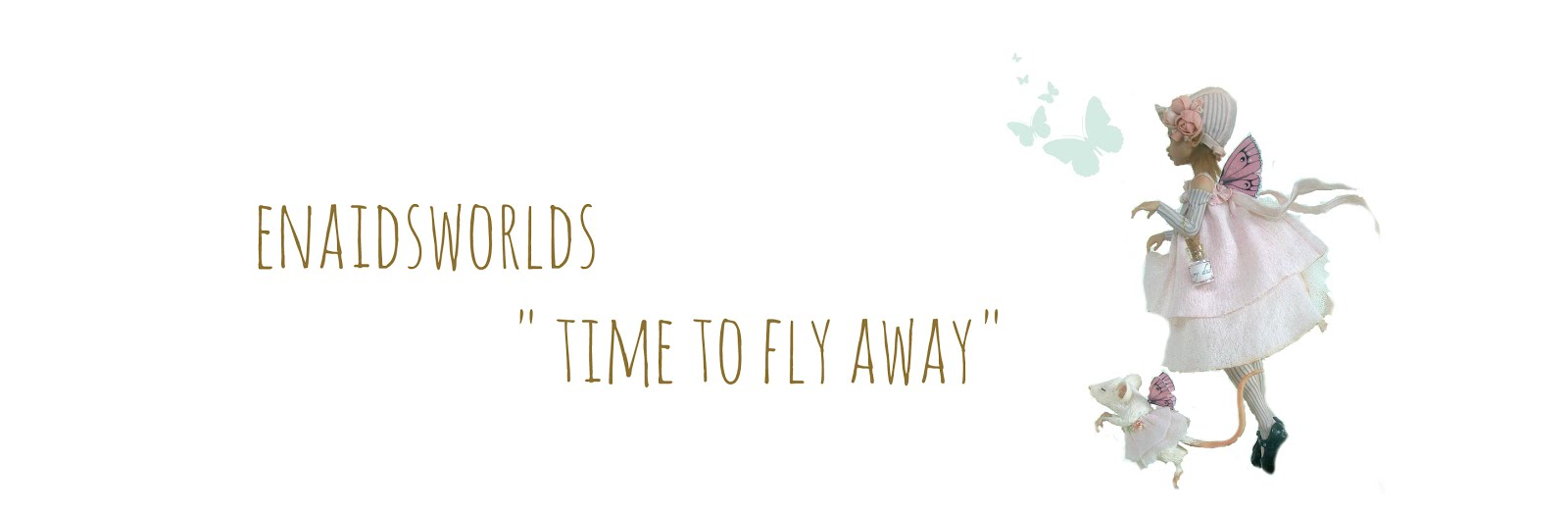 "enaidsworlds"" time to fly away"""