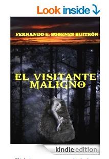 """""""EL VISITANTE MALIGNO"""""""