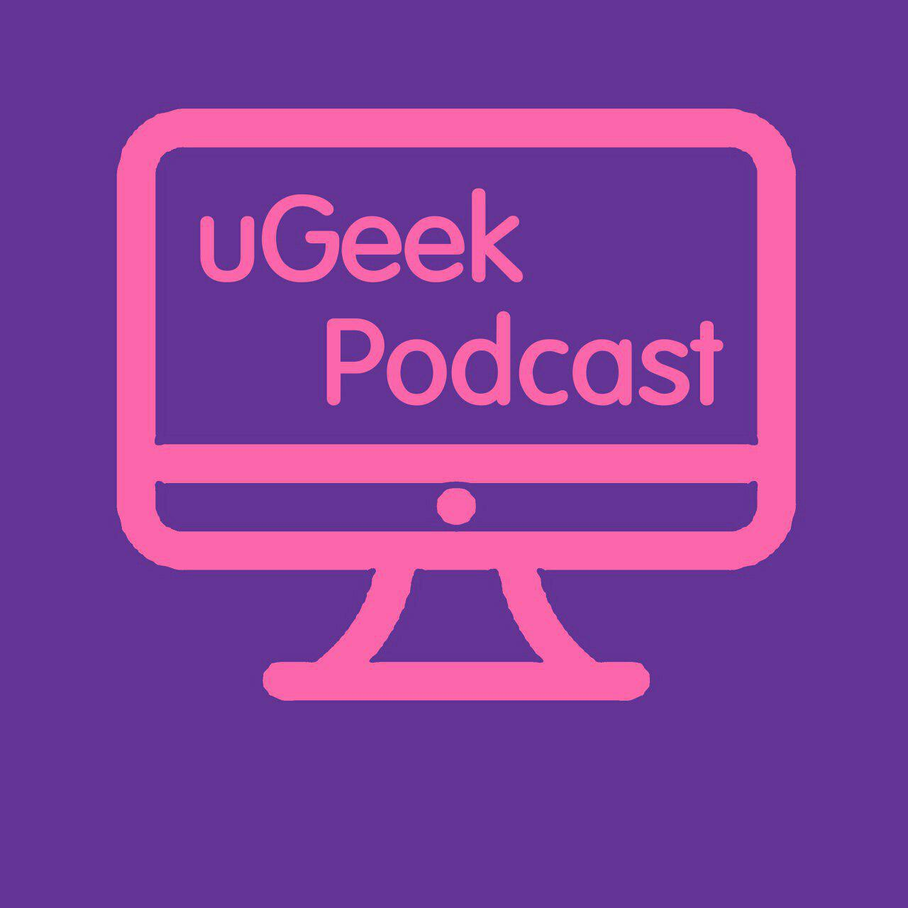 uGeek Podcast