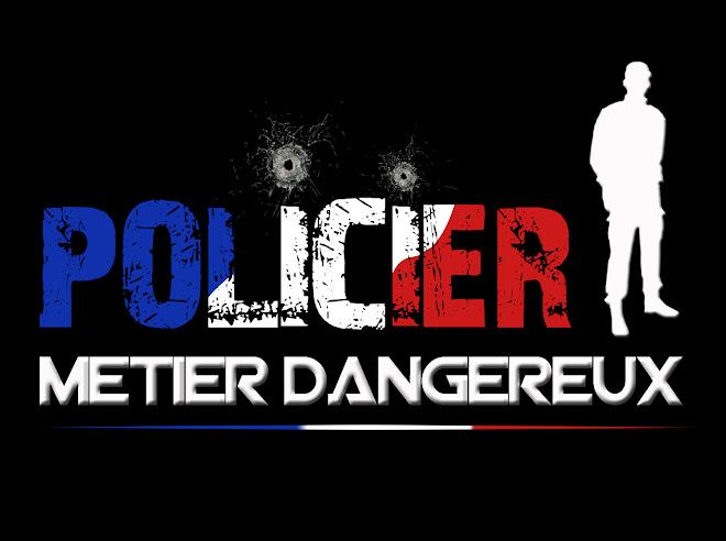 Policier : un métier dangereux