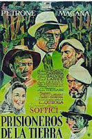 PRISIONEROS DE LA TIERRA (Mario Sofficci, Argentina, 1939)