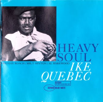 Ike Quebec Heavy Soul