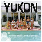 Yukon: Famous For Nothing, Ready For Anything