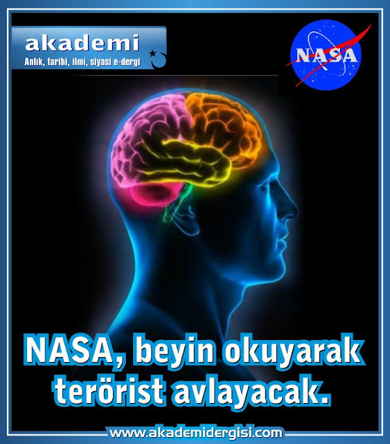 NASA, beyin okuyarak terörist avlayacak.