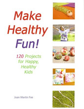 Make Healthy Fun! Book