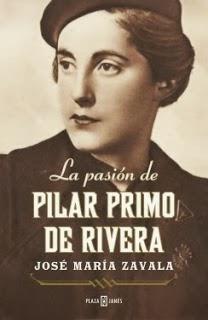 La pasión de Pilar Primo de Rivera