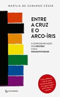 http://grupoautentica.com.br/gutenberg/livros/entre-a-cruz-e-o-arco-iris-a-complexa-relacao-dos-cristaos-com-a-homoafetividade/981