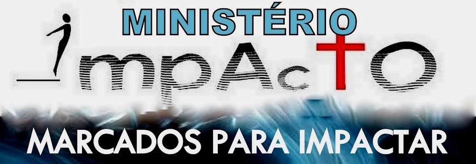 MINISTÉRIO IMPACTO