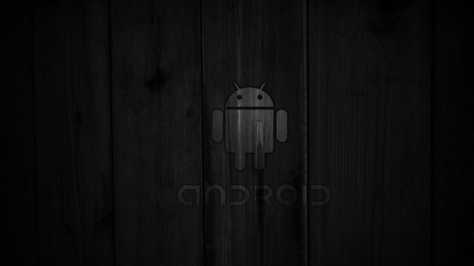 http://2.bp.blogspot.com/-MekfPdgkZFY/UQwS69VxpDI/AAAAAAAAAYM/DH8j23Jn0oU/s1600/android-black-wood-super-hq-581777.jpg