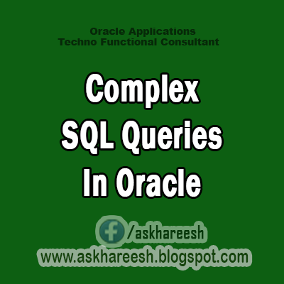 Complex SQL Queries In Oracle