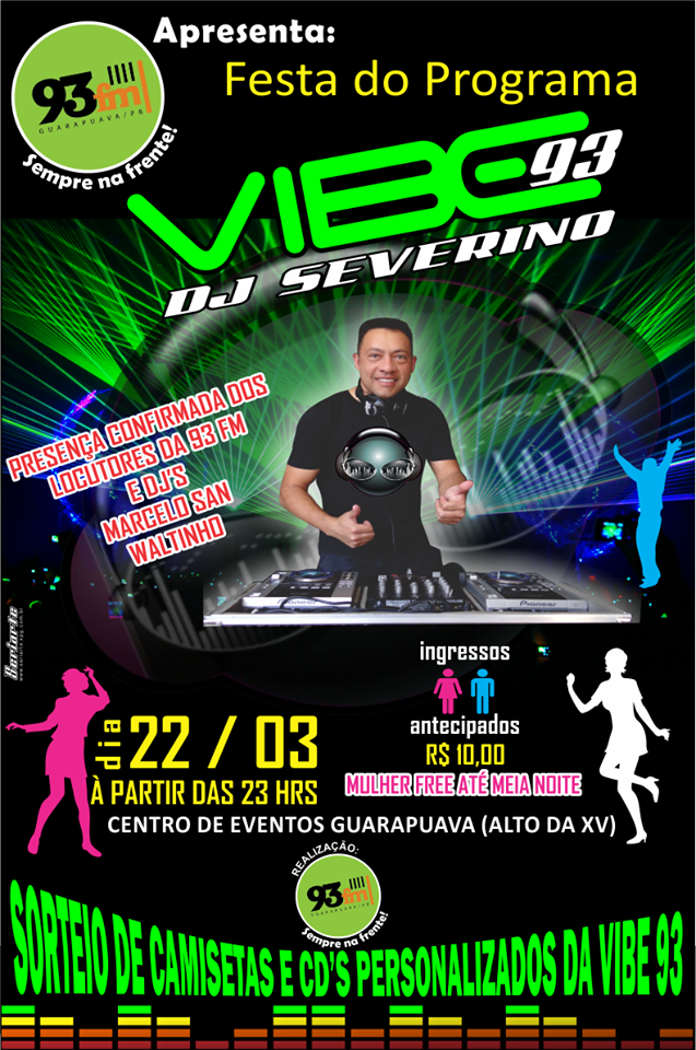 Festa do Programa  Vibe 93  Dj Severino