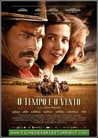 O Tempo e o Vento Torrent Nacional (2013)