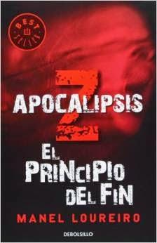 Libro friki zombi Apocalipsis Z el principio del fin de Manel Loureiro