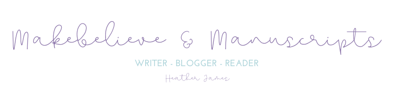 Makebelieve & Manuscripts - Heather James