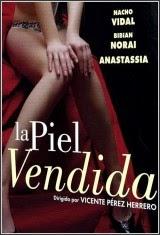 Ver La piel vendida (2005) Gratis Online