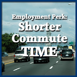 Shorter Commute Time