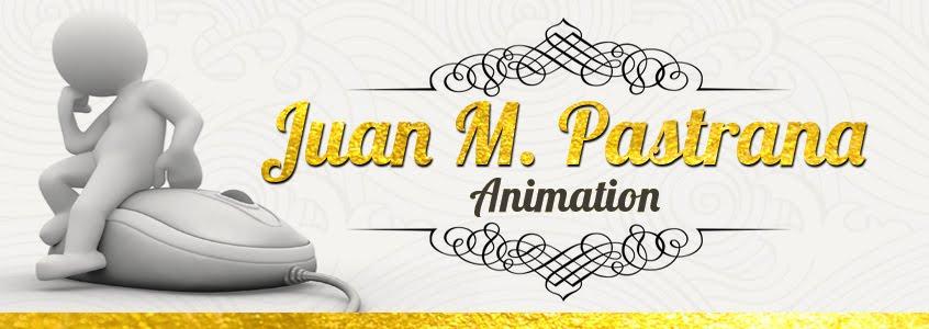 Juan Manuel Pastrana - animation