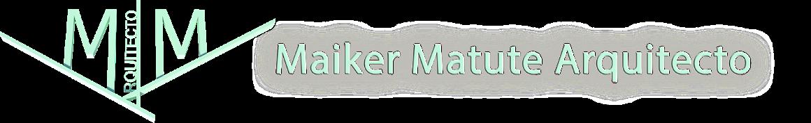 Maiker Matute Arquitecto
