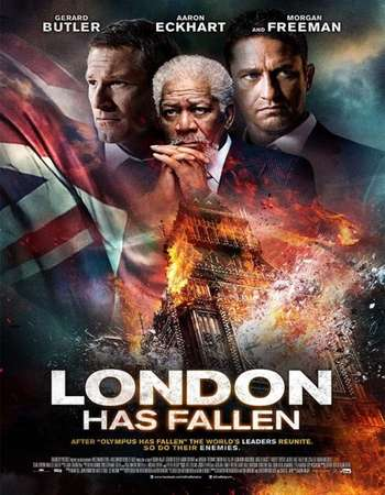 Poster Of London Has Fallen 2016 Dual Audio 300MB    Free Download Watch Online Worldfree4u