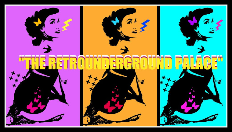 """THE RETROUNDERGROUND PALACE"""