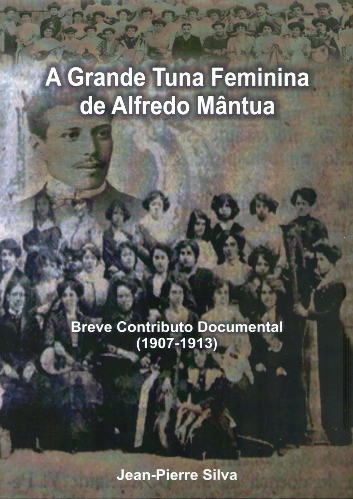 A Grande Tuna Feminina de Alfredo Mântua