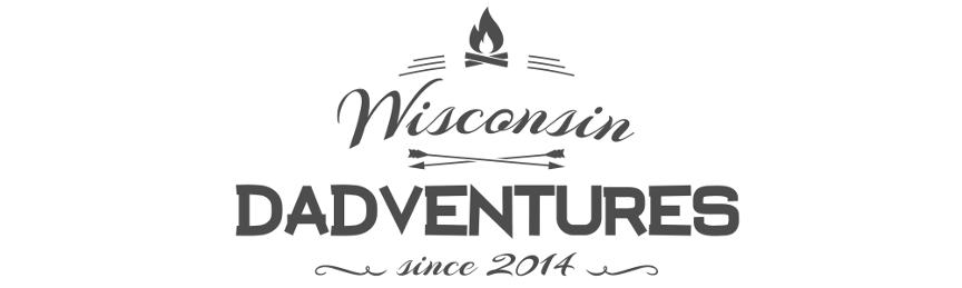Wisconsin Dadventures
