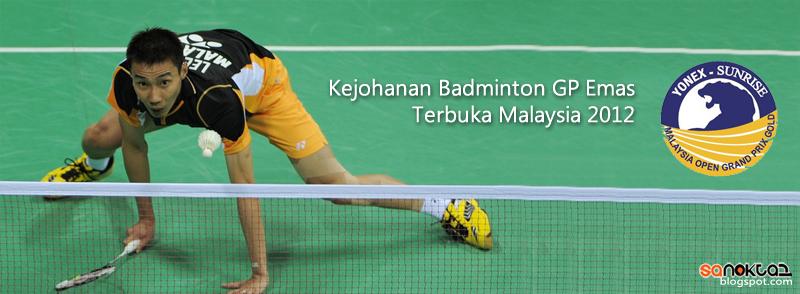 Badminton GP Emas Terbuka Malaysia 2012