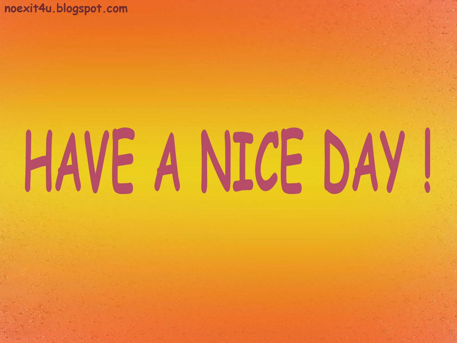 a nice day Translations in context of have a nice day in english-russian from reverso  context: ok, now tell me to have a nice day and be on your way.