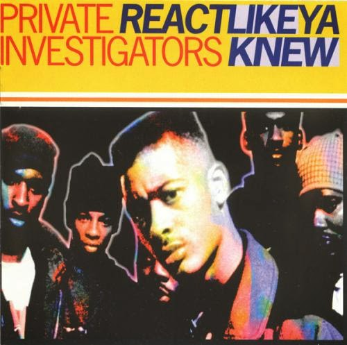 Private Investigators - Re-Act Like Ya Knew
