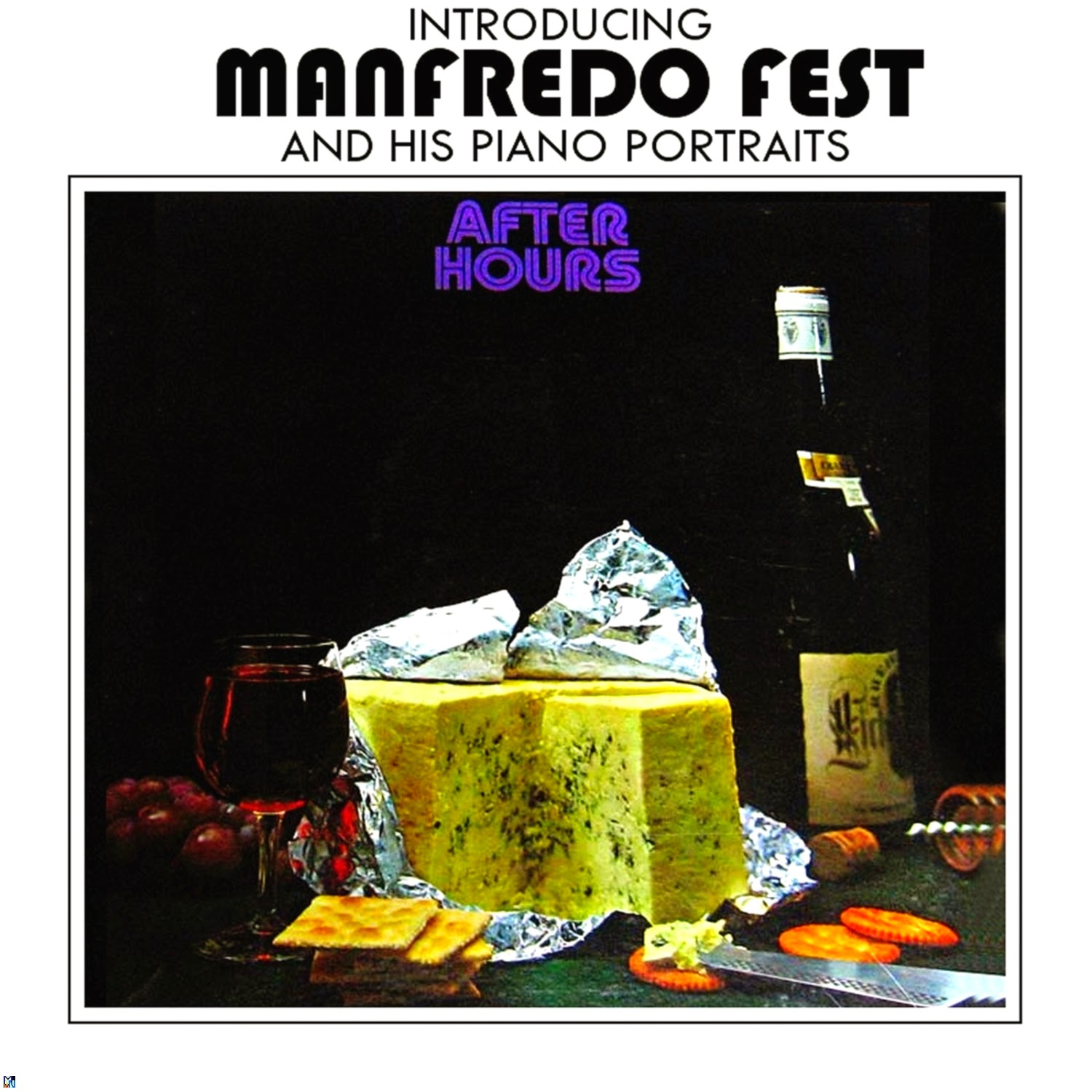 Manfredo Fest After Hours