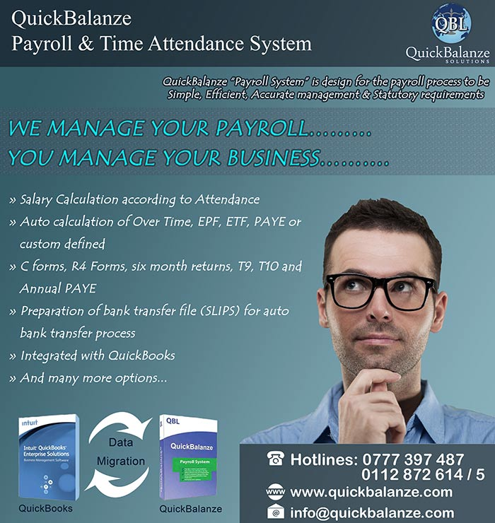 """""""QuickBalanze"""" Payroll Software is reliable and user friendly software product which will calculate salaries, allowances, wages, over time payments, deductions and give all reports and specially provides customizable reports."""