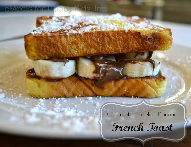 Chocolate Banana Hazelnut French Toast eMeals national breakfast week mom blogger